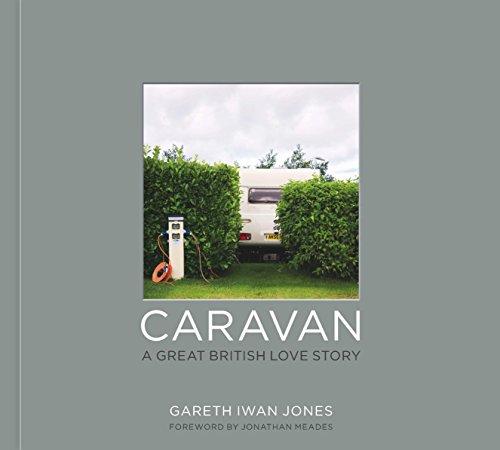 9780711236776: Caravan: A Great British Love Story