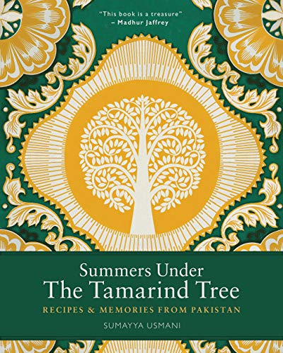 9780711236783: Summers Under the Tamarind Tree: Recipes and memories from Pakistan