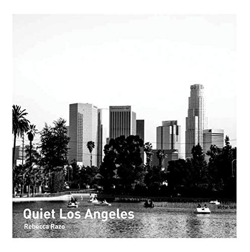 Quiet Los Angeles (Paperback)