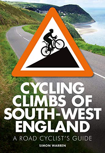 9780711237070: Cycling Climbs of South-West England