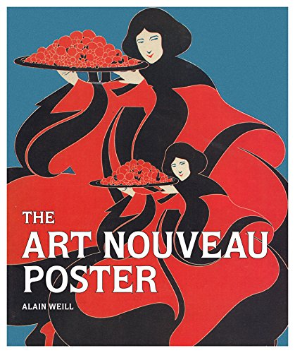 9780711237186: The art nouveau poster