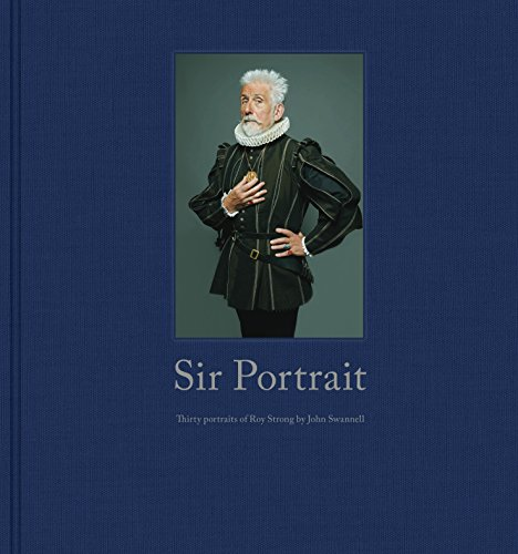 9780711237414: Sir Portrait: 30 Portraits of Roy Strong