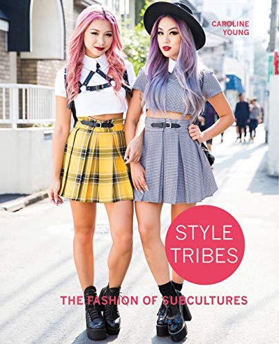 9780711237513: Style Tribes: The Fashion of Subcultures