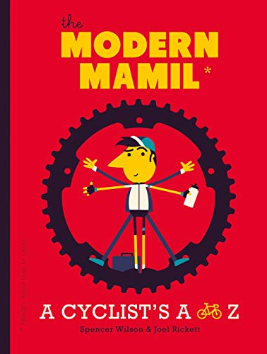 The Modern MAMIL (Middle-aged Man in Lycra): Rickett, Joel and