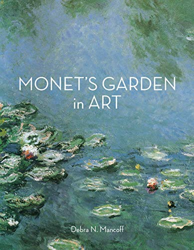9780711237810: Monet's Garden in Art