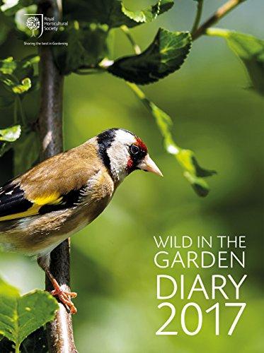 9780711238015: RHS Wild in the Garden Diary 2017: Sharing the best in Gardening