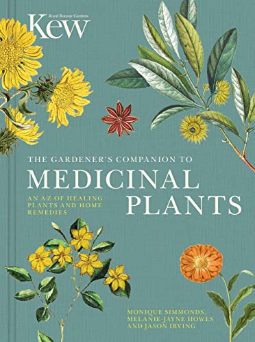 THE GARDENER S COMPANION TO MEDICINAL PLANTS: SIMMONDS M. HOWES