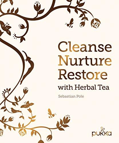 9780711238299: Cleanse, Nurture, Restore with Herbal Tea