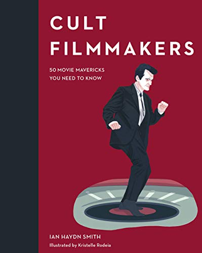 9780711240261: Cult Filmmakers: 50 Movie Mavericks You Need to Know (Cult Figures)