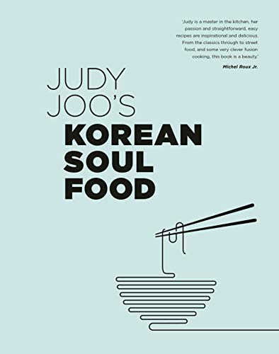 9780711242104: Judy Joo's Korean Soul Food: Authentic dishes and modern twists