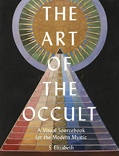 9780711248830: The Art of the Occult: A Visual Sourcebook for the Modern Mystic