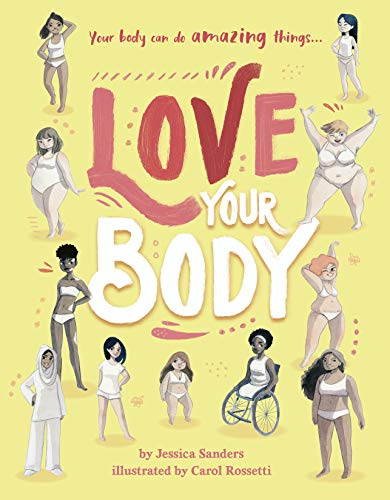 9780711252400: Love Your Body