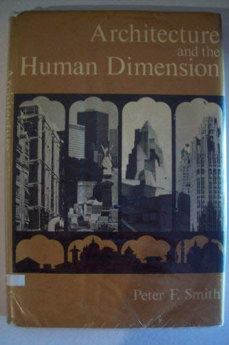 9780711431034: Architecture and the human dimension