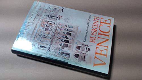 9780711448025: Ruskin's Venice
