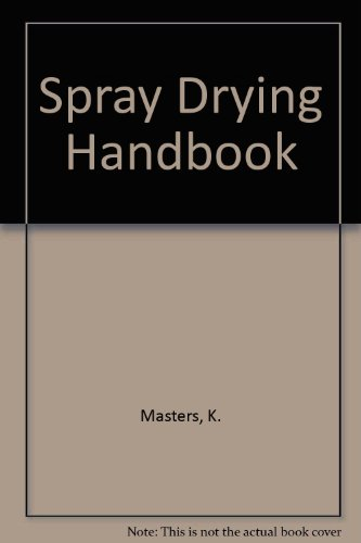 9780711449244: Spray Drying Handbook