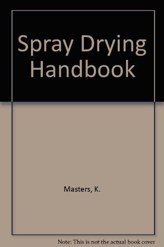 9780711449244: Spray Drying Handbook