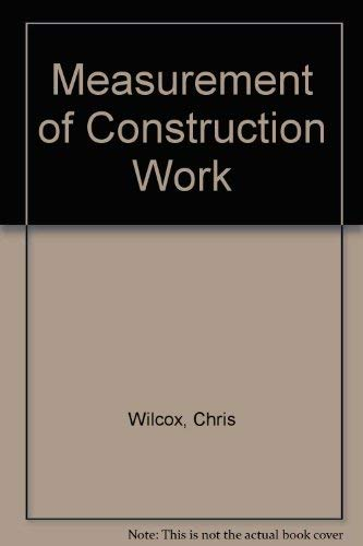 Measurement of Construction Work. Volume 2