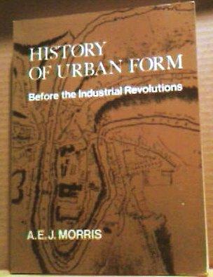 9780711455139: History of Urban Form: Prehistory to Industrial Revolution
