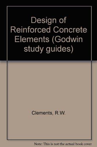 9780711456464: Design of Reinforced Concrete Elements