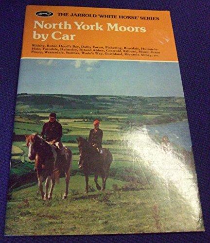 9780711700543: North York Moors by Car (White Horse)