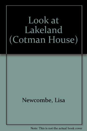 Look at Lakeland (Cotman House)