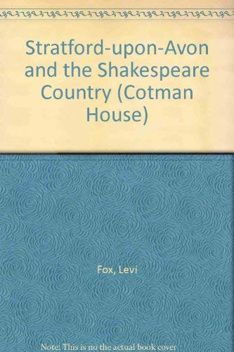 Stratford-Upon-Avon and the Shakespeare Country: Levi Fox