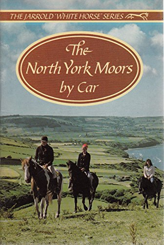 9780711701656: North York Moors by Car (White Horse)