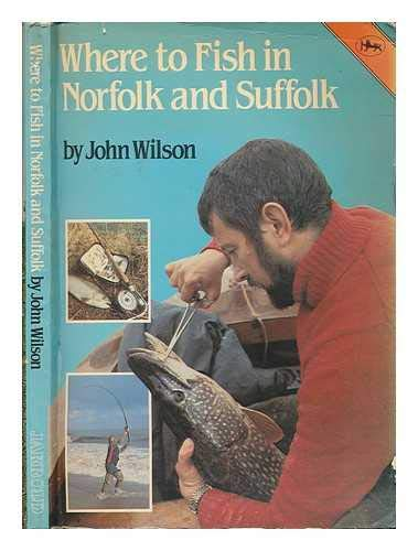 9780711701830: Where to Fish in Norfolk and Suffolk