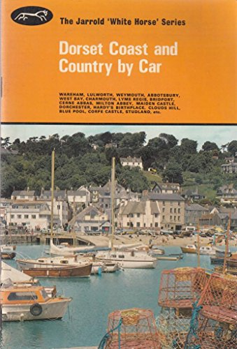 Dorset Coast and Country by Car (White Horse): Peter Titchmarsh, Helen Titchmarsh