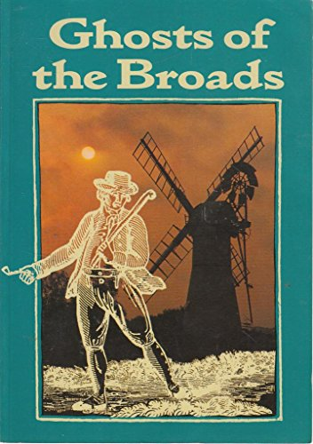 9780711702387: Ghosts of the Broads