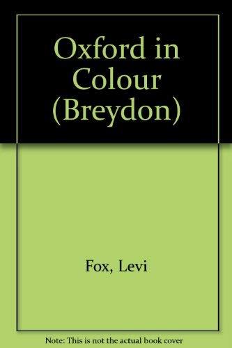 Oxford in Colour (Breydon): Fox, Levi