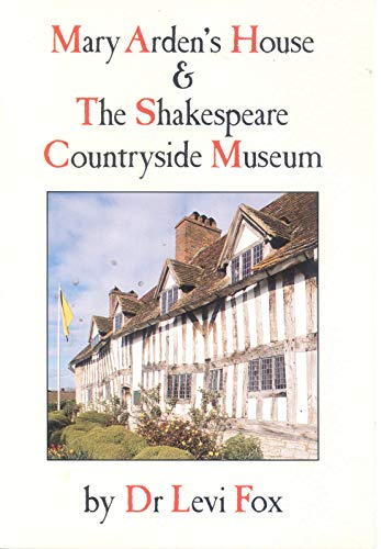 Mary Arden's House and the Shakespeare Countryside: Fox, Levi