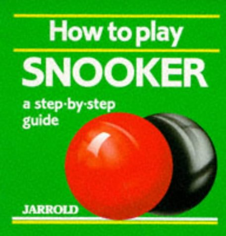 9780711705043: How to Play Snooker: A Step-by-step Guide