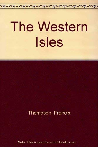 The Western Isles: Thompson, Francis