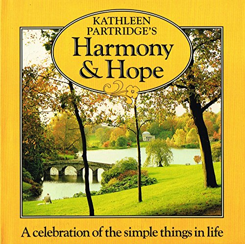 Harmony & Hope: Acceleration of the Simple Things in Life (Comfort): Partridge, Kathleen