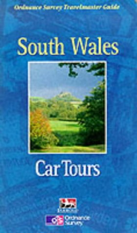 9780711708464: South Wales Car Tours (Ordnance Survey Travelmaster Guides)