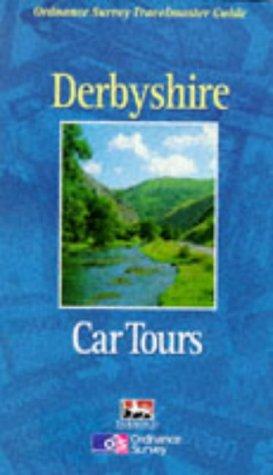 9780711708471: Derbyshire Car Tours (Ordnance Survey Travelmaster Guides)