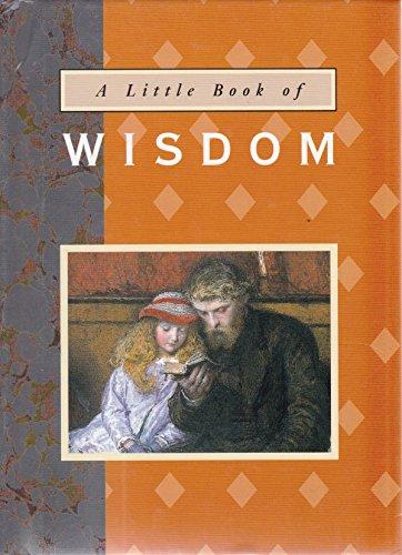 9780711709850: A Little Book of Wisdom (The Little Book Series)