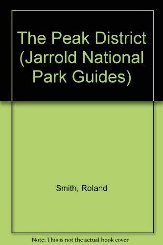9780711710092: The Peak District (Jarrold National Park Guides)