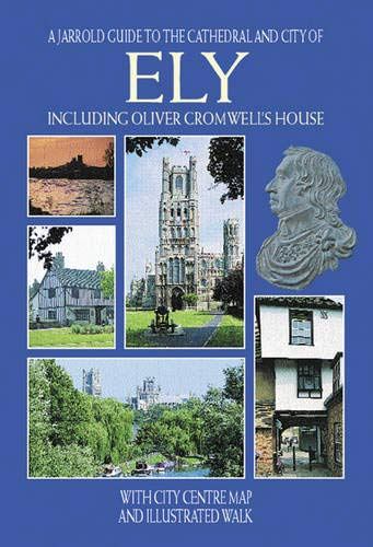 9780711710788: Ely: Including Oliver Cromwell's House, with City Centre Map and Illustrated Walk (Pitkin City Guides)