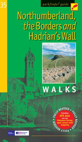 Northumberland, the Borders and Hadrian's Wall: Walks (Pathfinder Guide): Brooks, John, ...