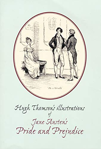 9780711710894: Hugh Thomson's Illustrations of Jane Austen's Pride and Prejudice