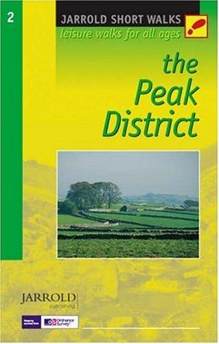 9780711716032: The Peak District: Leisure Walks for All Ages (Jarrold Short Walks)