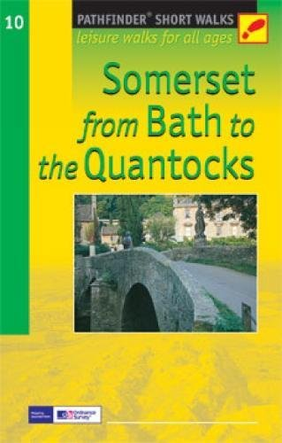 Somerset from Bath to the Quantocks: Leisure: Kelsall, Dennis, Kelsall,