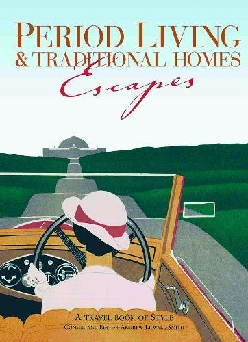 9780711735941: Period Living and Traditional Homes Escapes (Period Living/Traditional Home)