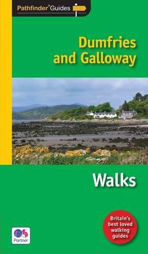 9780711749924: Pathfinder Dumfries & Galloway (Pathfinder Guide)