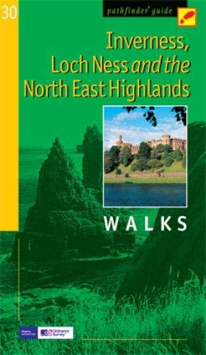 9780711750029: Pathfinder Inverness, Loch Ness & the North East Highlands (Pathfinder Guide)