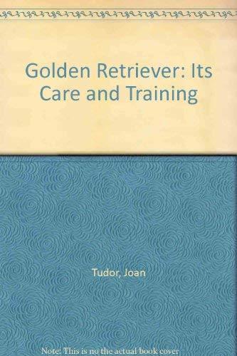 9780711800038: Golden Retriever: Its Care and Training