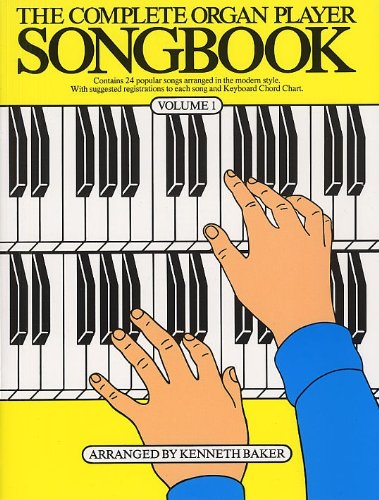 9780711900448: The Complete Organ Player: Songbook Volume 1