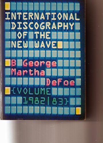 9780711900509: International New Wave Discography (Volume-International Discography of the New Wave)